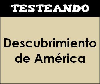 El descubrimiento de América. 2º ESO - Historia (Testeando)