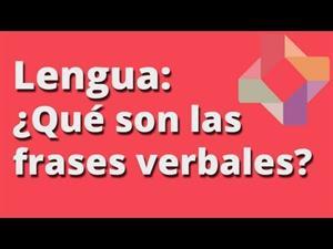 ¿Qué son las Frases verbales?