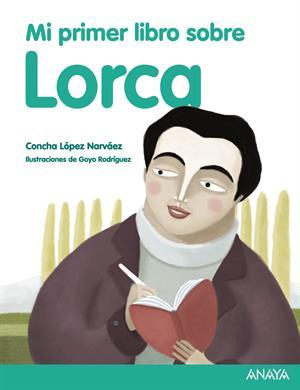 Lecturas recomendadas para Primaria (II): Mi primer libro sobre Lorca