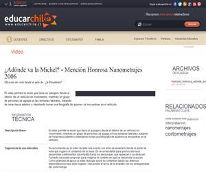 ¿Adónde va la Michel? - Mención Honrosa Nanometrajes 2006 (Educarchile)