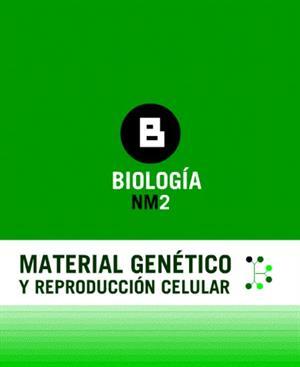 Material genético y reproducción celular (Educarchile)