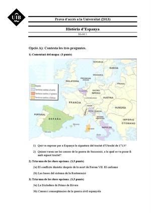 Examen de Selectividad: Historia de España. Islas Baleares. Convocatoria Junio 2013