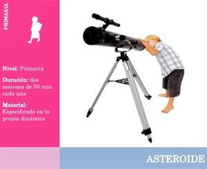 Asteroide. ¡Todo el sistema solar en tu propia habitación!