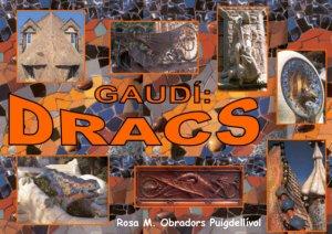 Gaudí: Dracs