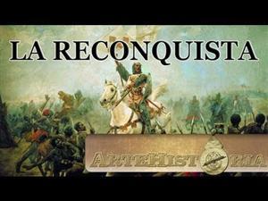 Grandes Batallas: La Reconquista española (Artehistoria)
