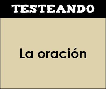 La oración. 1º ESO - Lengua (Testeando)