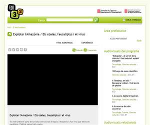 Explotar l'Amazònia / Els coales, l'eucaliptus i el virus (Edu3.cat)