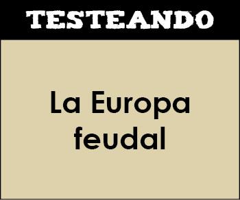 La Europa feudal. 2º ESO - Historia (Testeando)