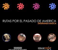 Rutas por el pasado de América - Enseñanza Media: Tráfico e intercambio (Educarchile)