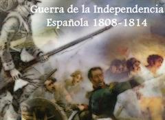 Guerra de la Independencia Española 1808 - 1814