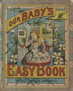Our baby's easy book  (International Children's Digital Library)