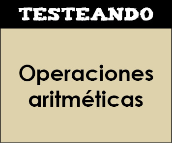 Operaciones aritméticas. 4º Primaria - Matemáticas (Testeando)