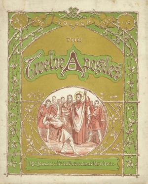 The twelve apostles (International Children's Digital Library)