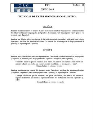 Examen de Selectividad: Técnicas de expresión grafo-plástica. Galicia. Convocatoria Junio 2013