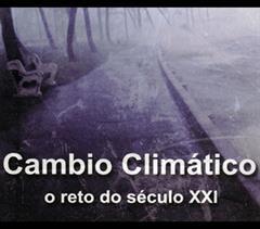 Cambio climático: o reto do século XXI
