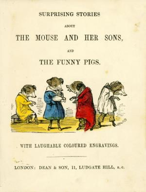 Surprising stories about the mouse and her sons, and the funny pigs (International Children's Digital Library)