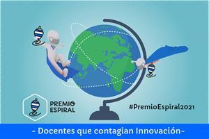 Docentes que contagian innovación. Premio Espiral 2021
