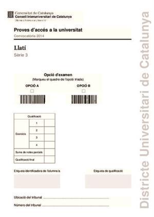 Examen de Selectividad: Latín. Cataluña. Convocatoria Junio 2014
