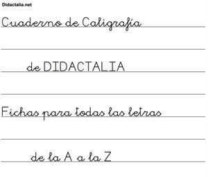 Cuaderno de Caligrafía. Fichas de la A a la Z