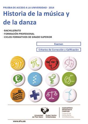 Examen de Selectividad: Historia de la música y la danza. País Vasco. Convocatoria Junio 2014