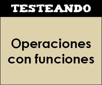 Operaciones con funciones. 4º ESO - Matemáticas (Testeando)