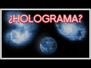 ¿Es el Universo un Holograma? ACLARADO