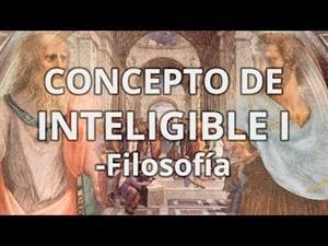 Concepto de Inteligible I