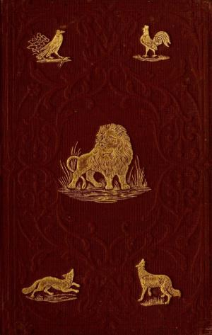 The fables of Aesop with a life of the author (International Children's Digital Library)