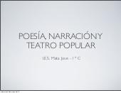 Poesía, narración y teatro popular
