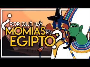¿Por qué hay momias en Egipto?
