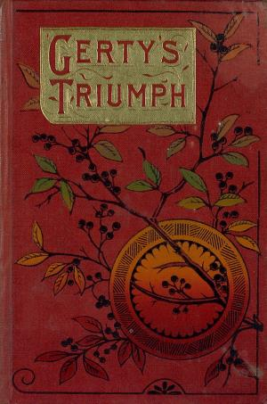 Gerty's triumph: a Cornish story (International Children's Digital Library)