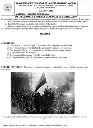 Examen de Selectividad: Historia de España. Comunidad de Madrid. Convocatoria Junio 2012