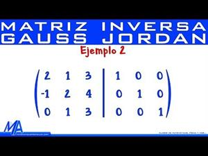 Inversa de una matriz de 3x3 método de Gauss Jordan