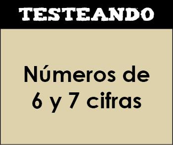 Números de 6 y 7 cifras. 4º Primaria - Matemáticas (Testeando)