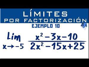 Solución de límites por factorización | Ejemplo 10
