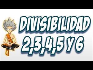 Criterios de Divisibilidad por 2, 3, 4, 5 y 6