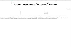 Diccionario etimológico digitalizado de Felipe Monlau (Molino de Ideas)