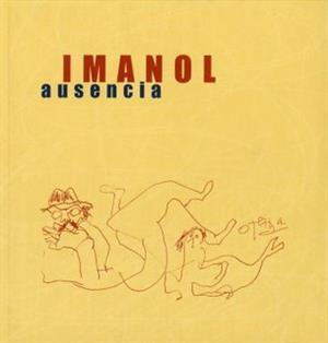 Ausencia de Imanol: canción y obras maestras de la poesía en español
