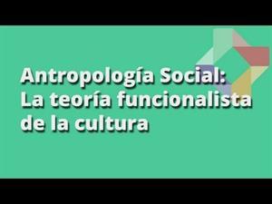 La teoría funcionalista de la cultura