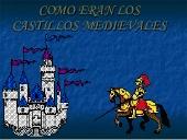 Cómo eran los castillos medievales