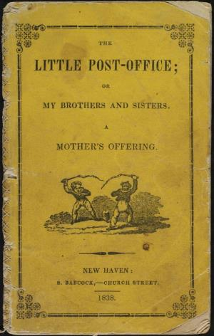 The little post-office or My brothers and sisters a mother's offering (International Children's Digital Library)