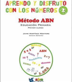 Aprendo y disfruto con los números 2 Método ABN (Ed. La calesa)