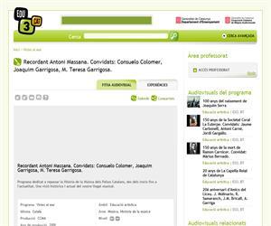 Recordant Antoni Massana. Convidats: Consuelo Colomer, Joaquim Garrigosa, M. Teresa Garrigosa. (Edu3.cat)