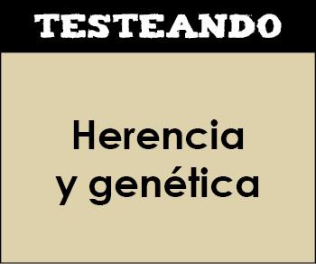 Herencia y genética. 4º ESO - Biología (Testeando)