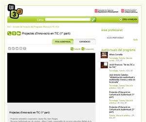 Projectes d'Innovació en TIC (1ª part) (Edu3.cat)