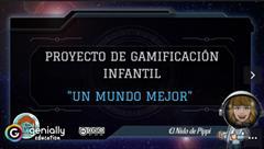 Un mundo mejor (proyecto de gamificación)