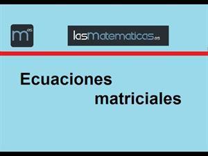 Despejar en una ecuación matricial