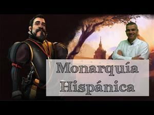 De la Monarquía Universal a la Monarquía Hispánica