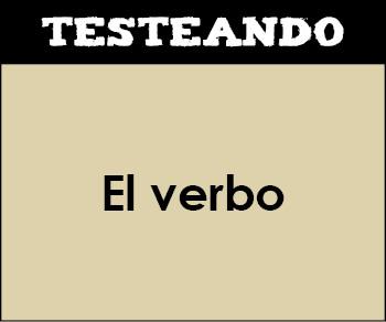 El verbo. 1º ESO - Lengua (Testeando)