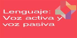 Voz activa y voz pasiva (PerúEduca)